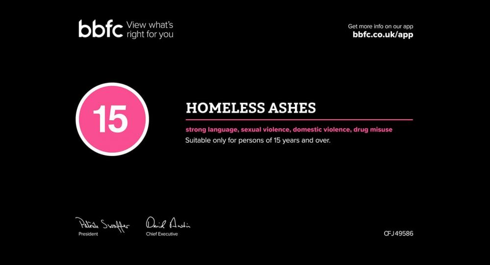 Homeless Ashes gets a 15 rating from the BBFC